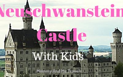 Visit Neuschwanstein Castle with Kids