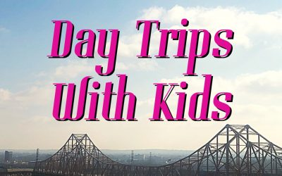 Day Trips with Kids – Tips and Tricks