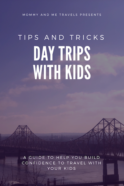 Day Trips With Kids - Tips and Tricks