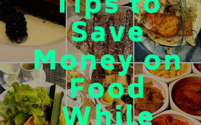 25 Tips for Saving Money on Food While Traveling