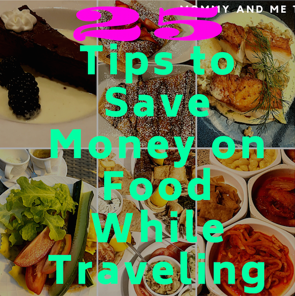 Tips to save money on food while traveling