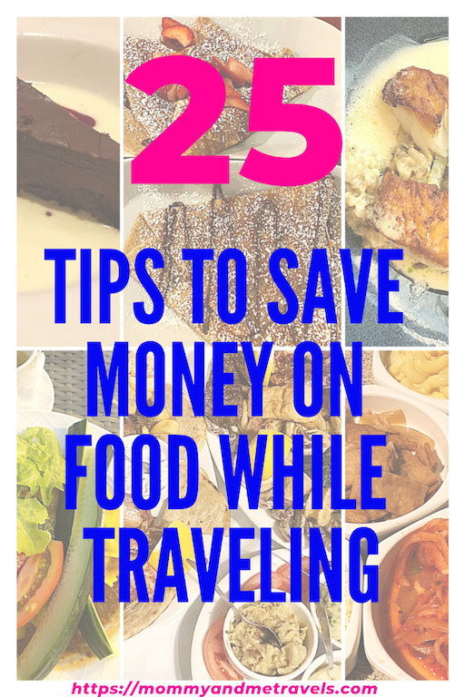 25 Tips to Save Money on Food While Traveling