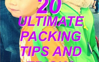 20 Ultimate Packing Tips and Tricks when Traveling With Kids