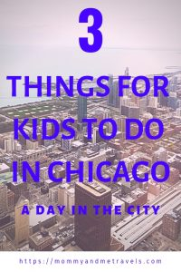 3 Things Kids Can Do In Chicago