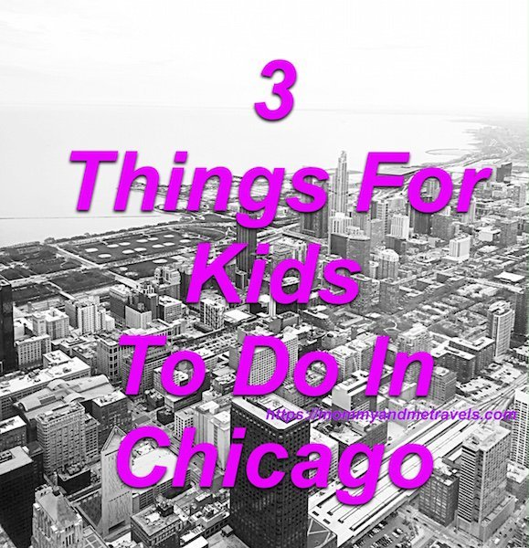 Things For Kids To Do In Chicago