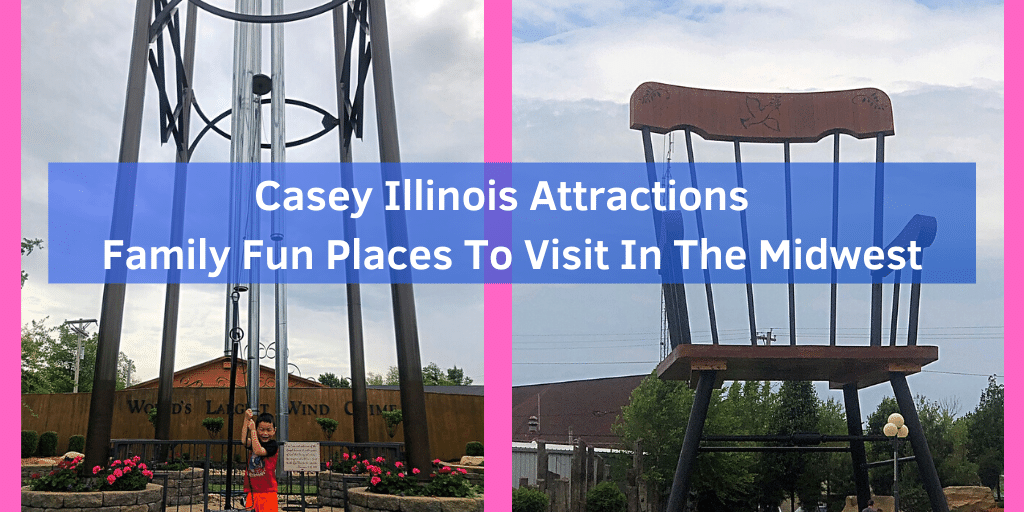 Casey Illinois Attractions – Family Fun Places To Visit In The Midwest