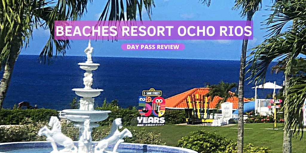 Beaches Ocho Rios Jamaica All Inclusive Day Pass - 4 Tips You Need To Know