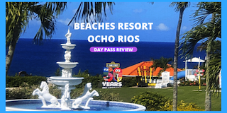 Beaches Ocho Rios Jamaica Resort Day Pass