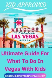 Ultimate Guide For What To Do In Vegas With Kids