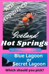 Blue Lagoon VS Secret Lagoon Iceland – Which Icelandic Hot Springs Should Your Family Visit?
