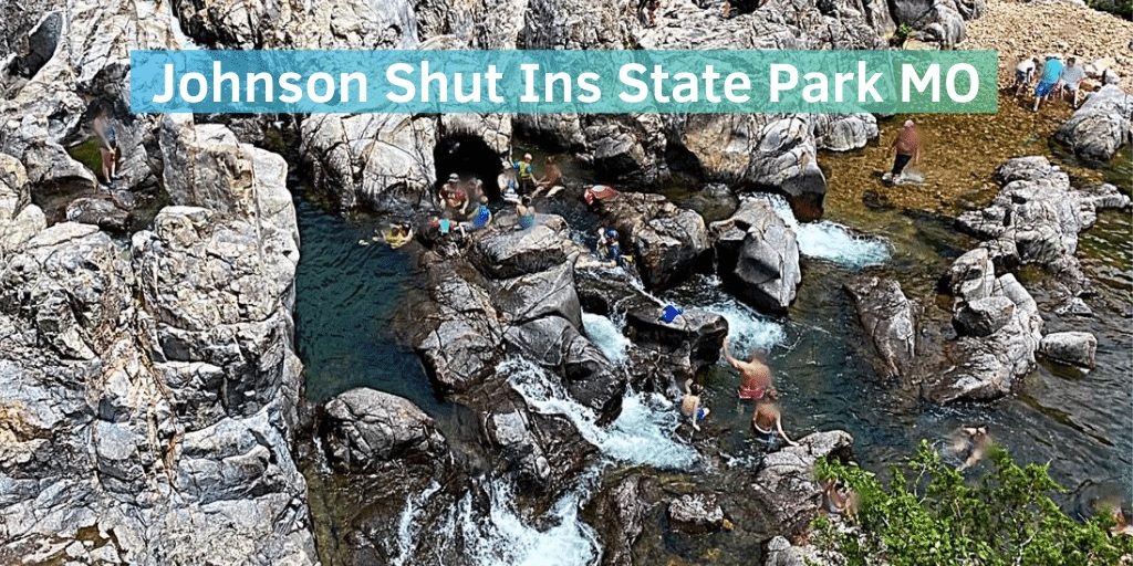 Family Guide For Visiting Johnson Shut Ins State Park MO