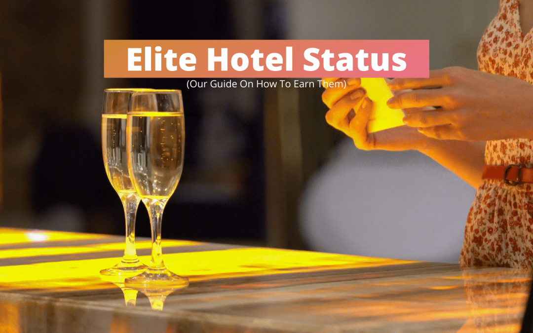 Elite Hotel Status That We Plan To Get This Year - Most Are Free Or Almost Free