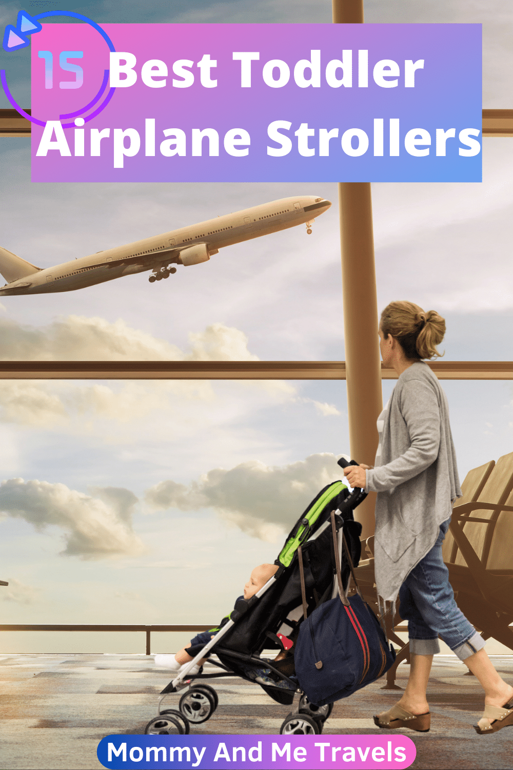 15 Best Airplane Stroller For Toddlers - Lightweight, Compact, Portable, And Fit In Airplane Overhead Bin