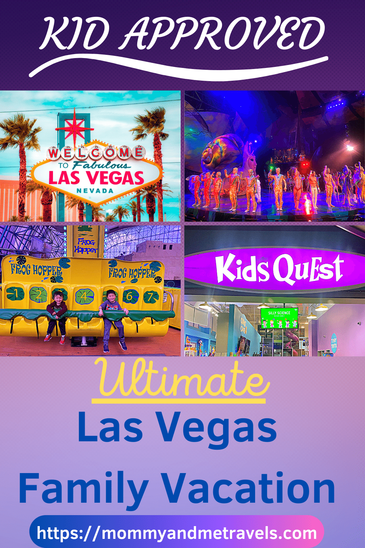 Ultimate Las Vegas Family Vacation