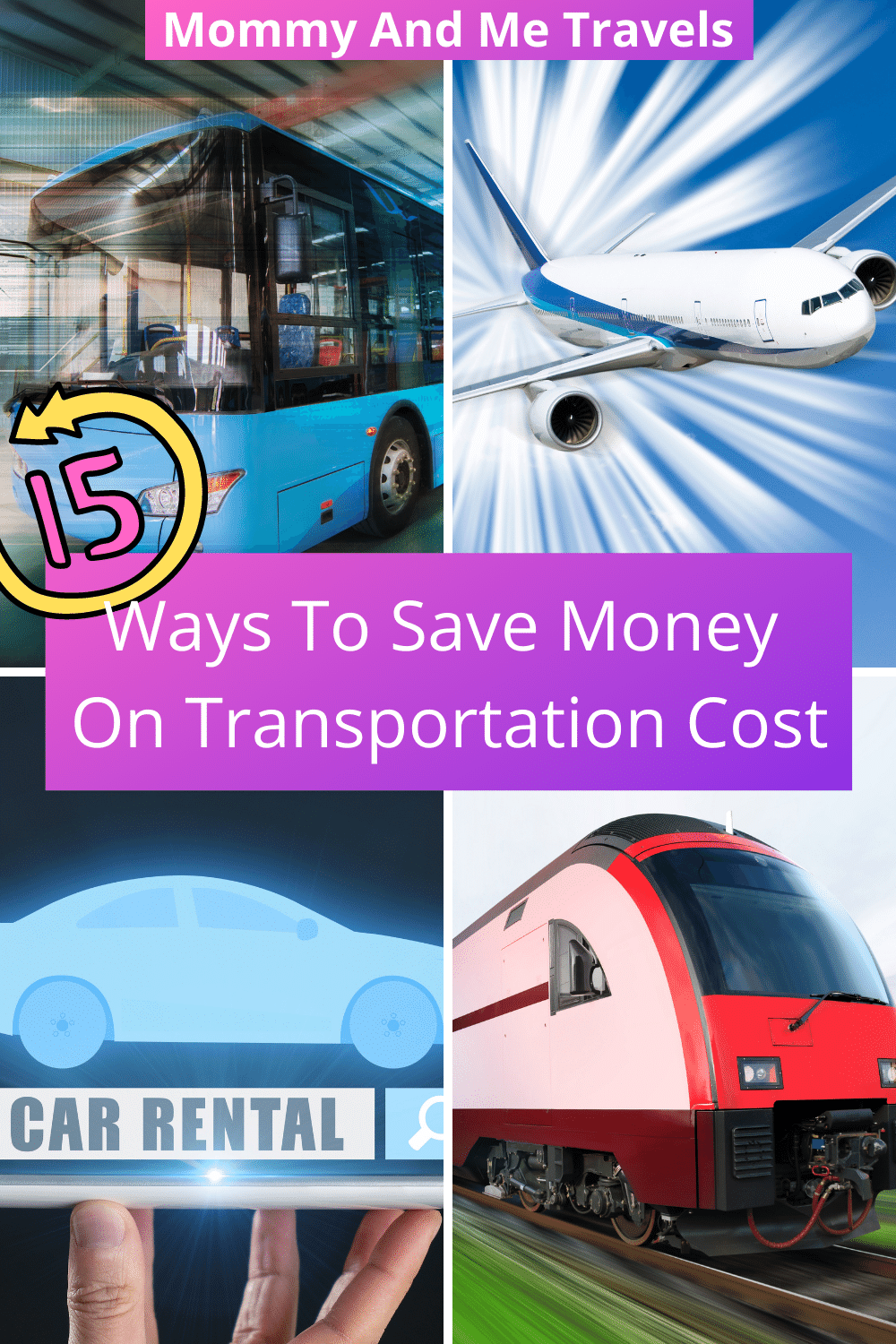 15 Ways For How To Save Money On Transportation Cost For Family Travel