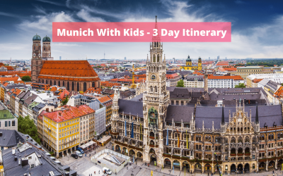 Munich With Kids – 3 Day Itinerary