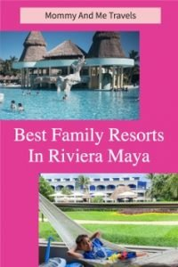 Best Family Resorts Riviera Maya Mexico