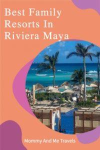 Best Riviera Maya All Inclusive Family Resorts